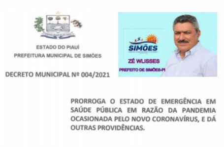 PREFEITO de Simões, Zé Wlisses, PRORROGA estado de emergência no município de Simões, Piauí, e deu outras providências