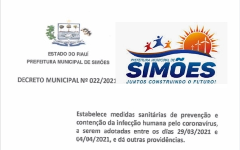 PREFEITO de Simões (PI), Zé Wlisses, emitiu Decreto para diminuir o índice de contágio da Covid-19, em seu município
