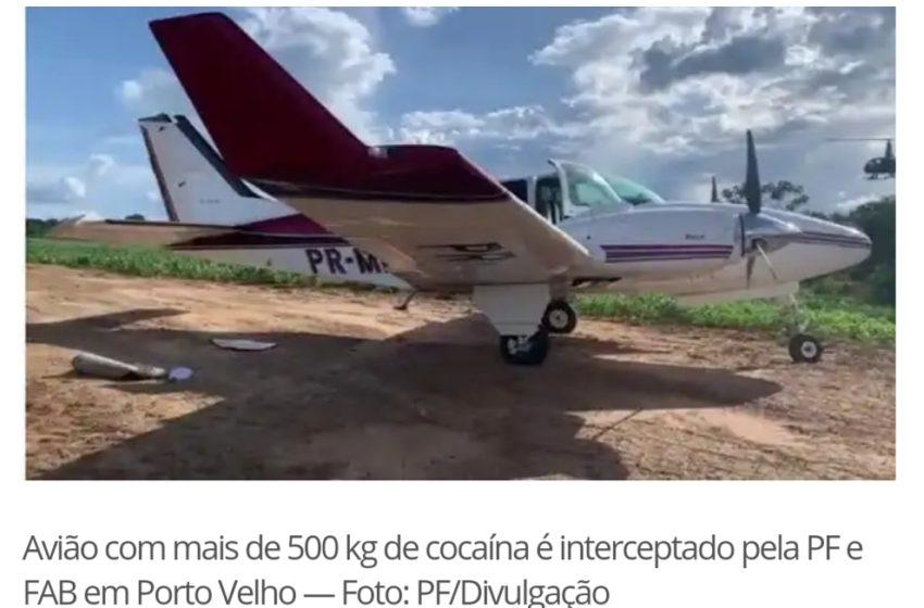 AVIÃO com mais de 500 quilos de cocaína é interceptado pela PF e FAB em Porto Velho