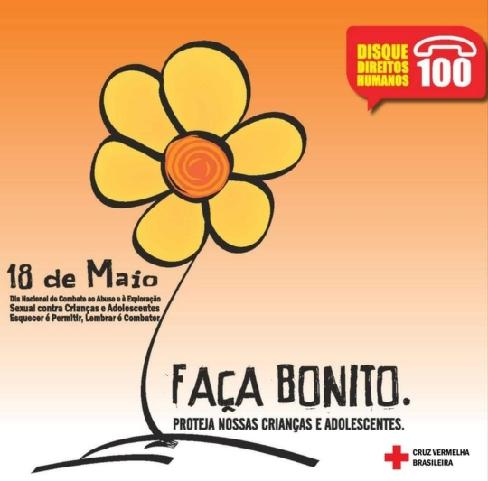 """""""FAZER bonito é Proteger Nossas Crianças e Adolescentes"""", disse o ex-deputado Moésio Loiola na terça-feira, 18 de maio"""