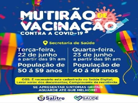 MUTIRÃO de vacinação contra a Covid-19, de acordo com a secretária Geórgia Souza, teve início em Salitre na terça, 22 de junho