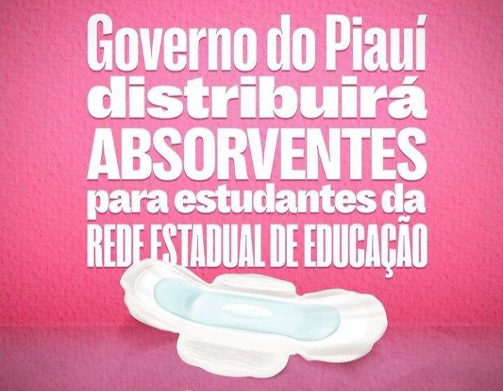GOVERNO do Piauí distribuirá absorventes para estudantes da Rede Estadual